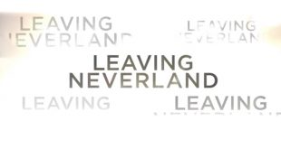 'Lies Of Leaving Neverland'