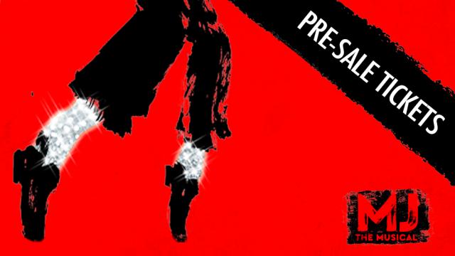 MJ: The Musical Pre-sale code